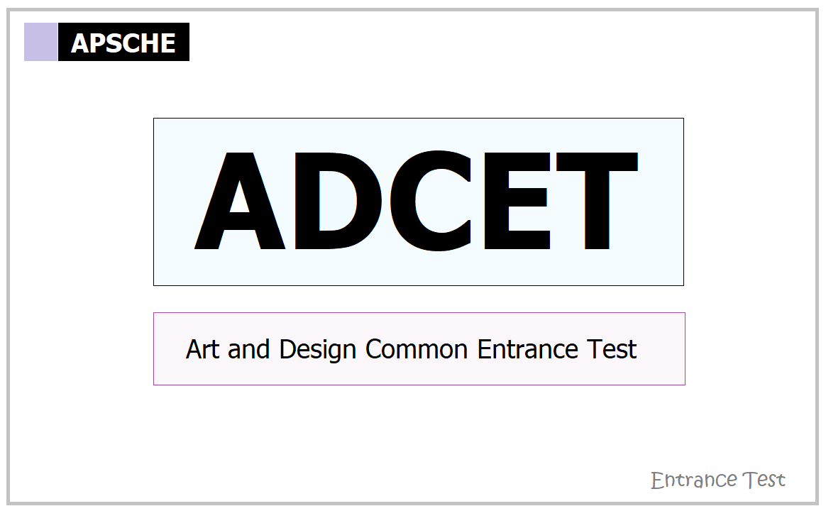 ADCET 2021: Apply Online for Art and Design Common Entrance Test