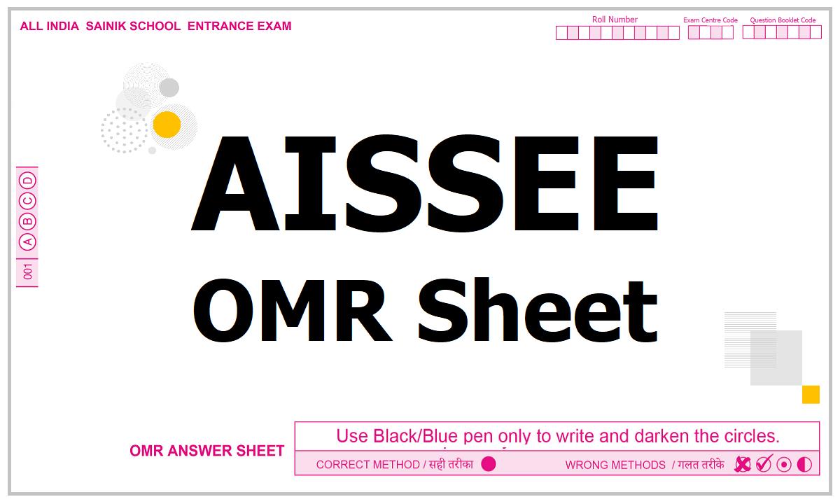 AISSEE OMR Sheet 2021 for Sainik Schoo Entrance Exam and More Details here