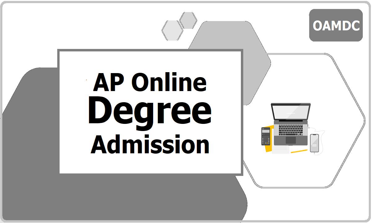AP Online Degree Admission 2021, Apply Online at OAMDC web portal