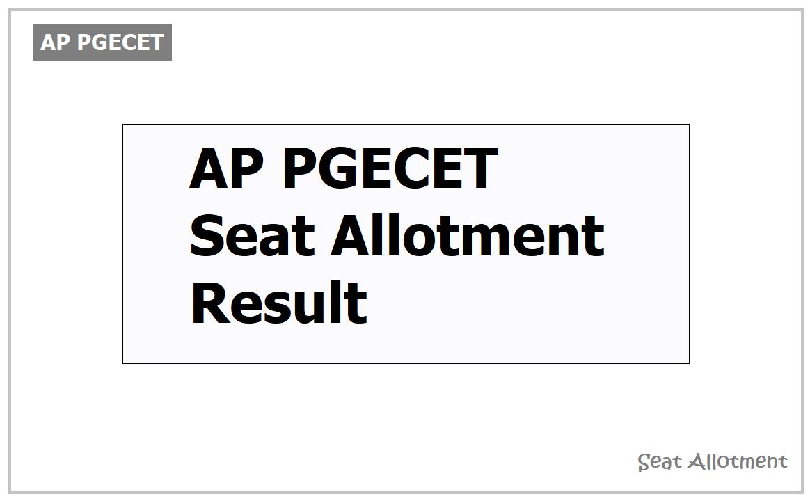 AP PGECET Seat Allotment Result 2021, Download Seat Allotment Order