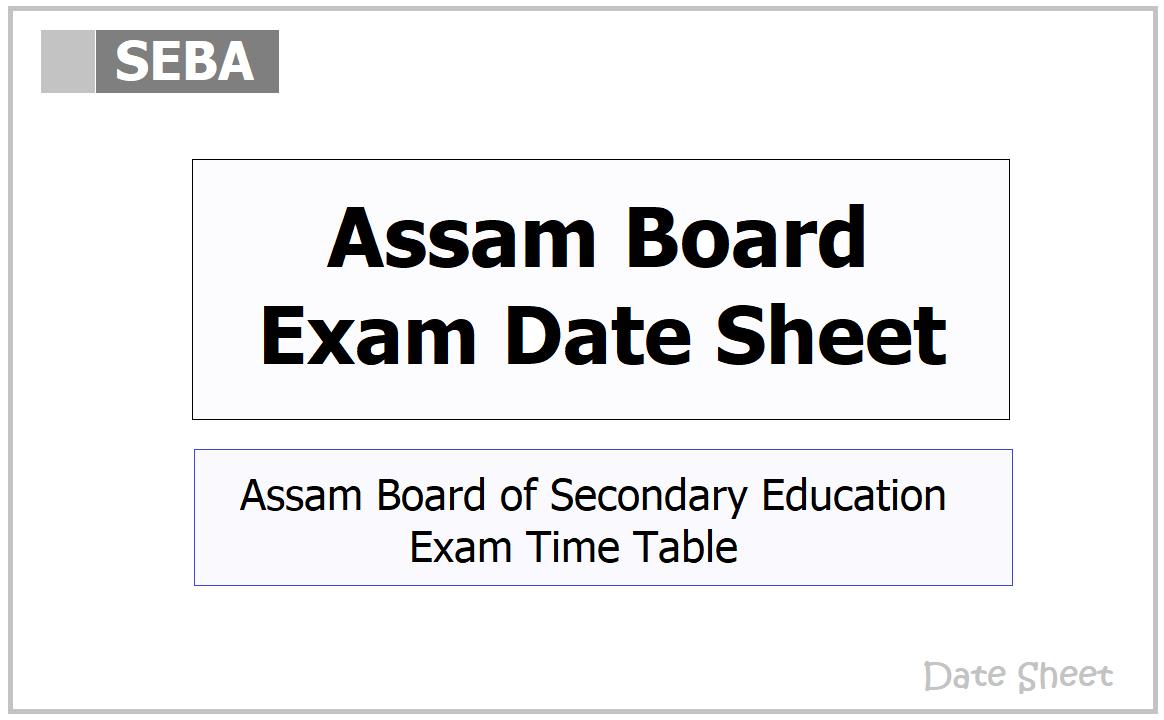 Assam Board Exam Date Sheet 2021 for HSLC (Class 10), HS (Class 10) on 'sebaonline.org'
