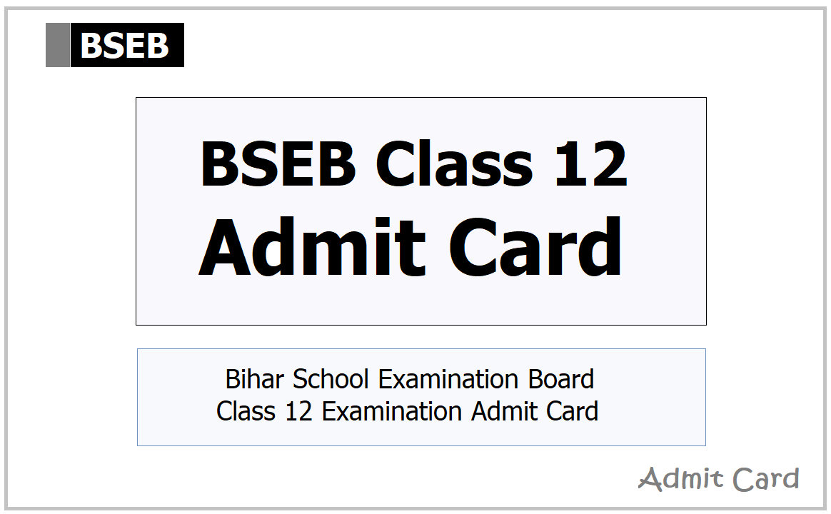 BSEB Class 12 Admit Card 2021 Download from Bihar 12th Board Website