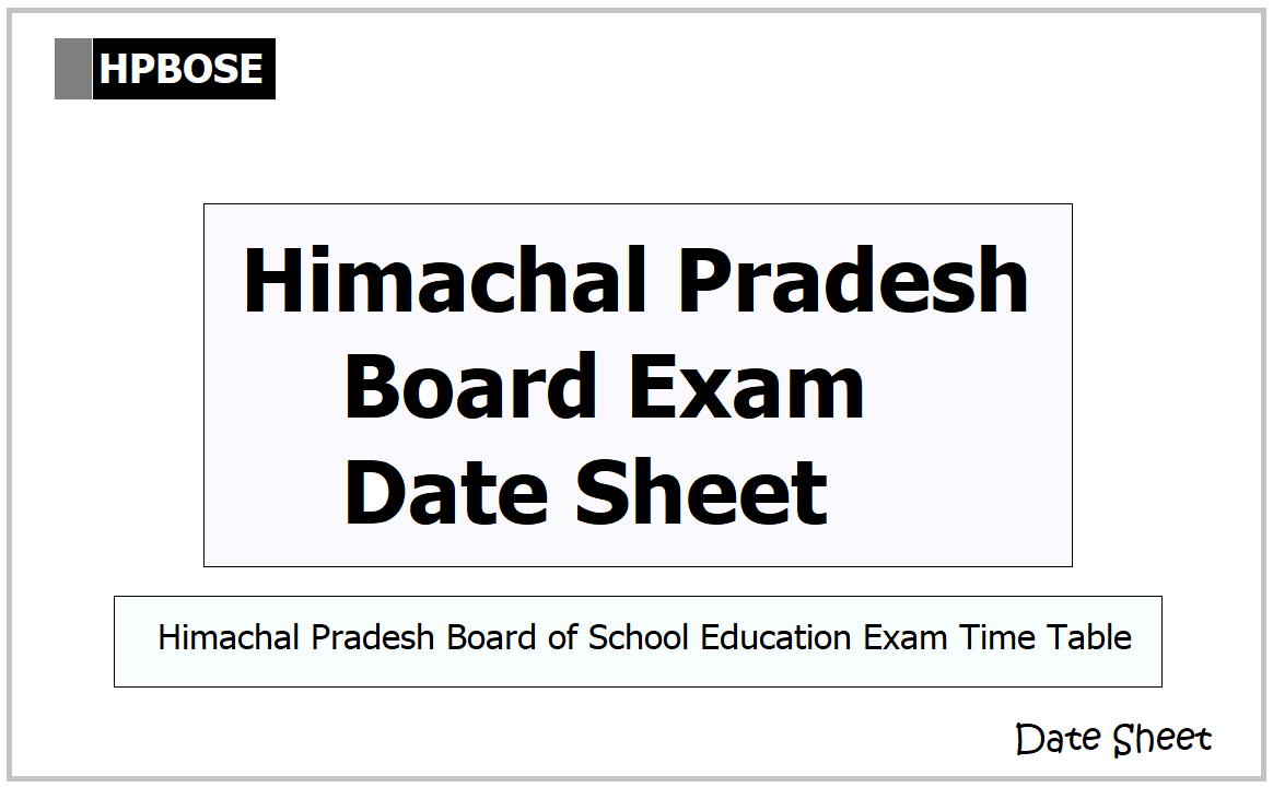 Himachal Pradesh Board Exam Date Sheet 2021 for Class 10, Class 12 on HPBOSE.ORG