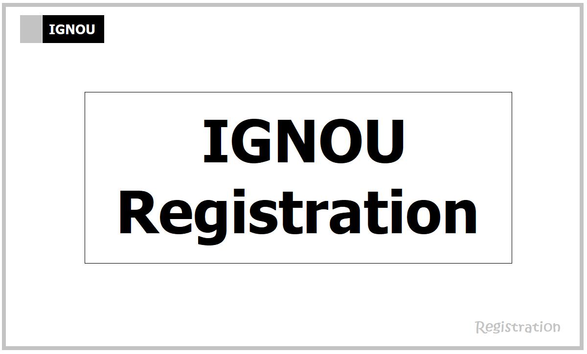 IGNOU January 2021 Session Re-Registration