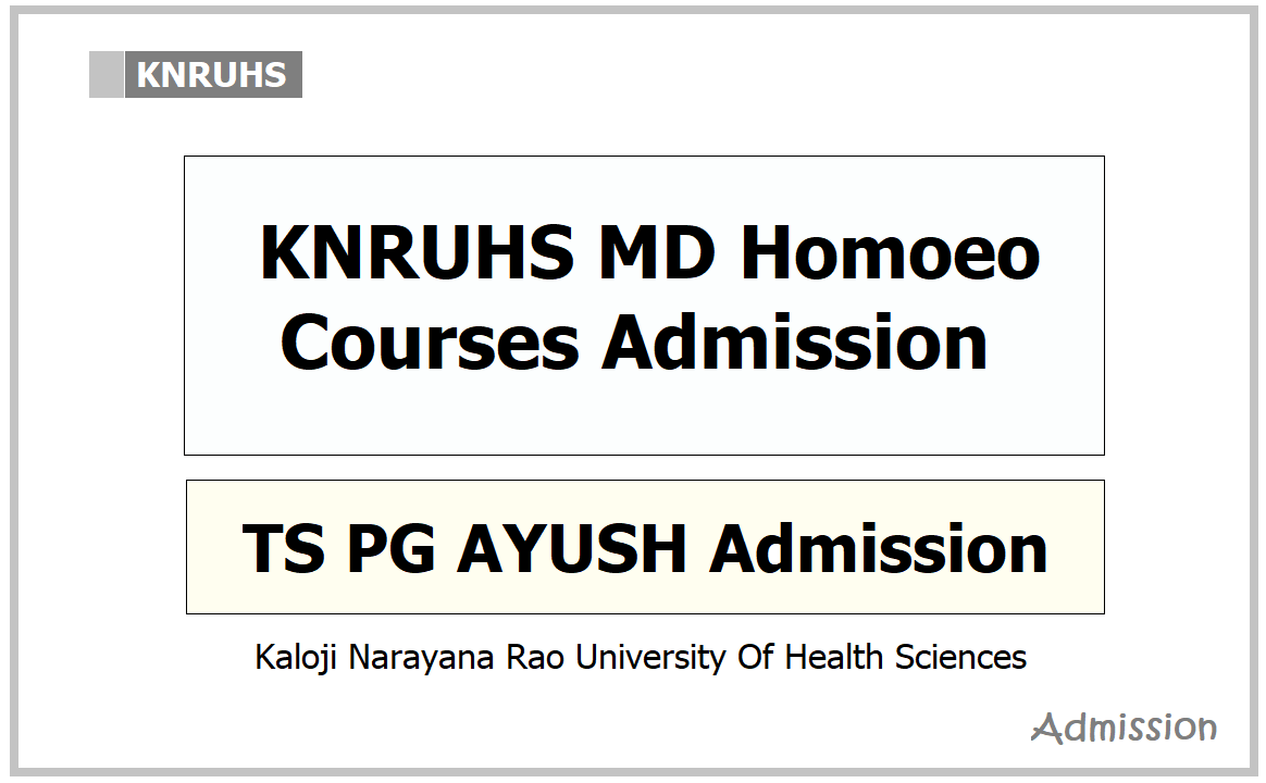 KNRUHS MD Homoeo Courses Admission 2021