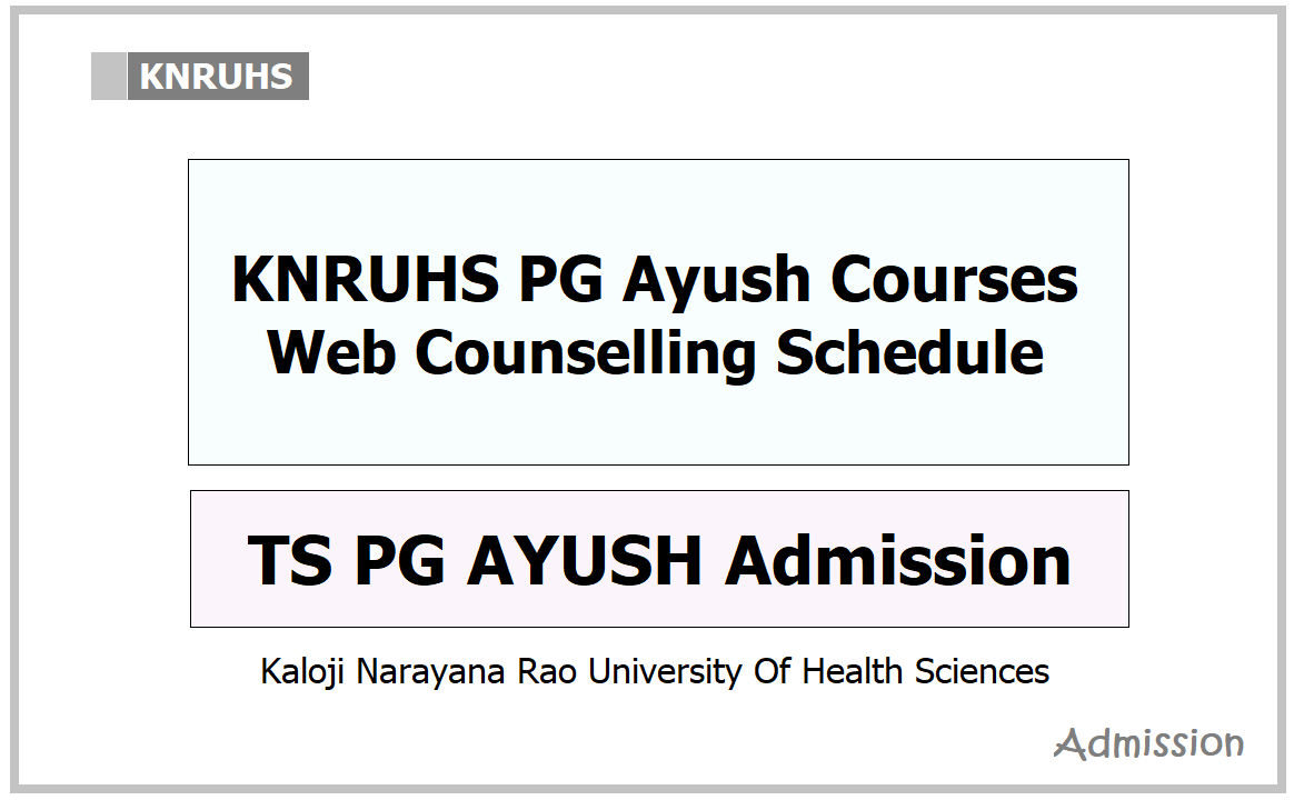 KNRUHS PG Ayush Courses Web Counselling Schedule