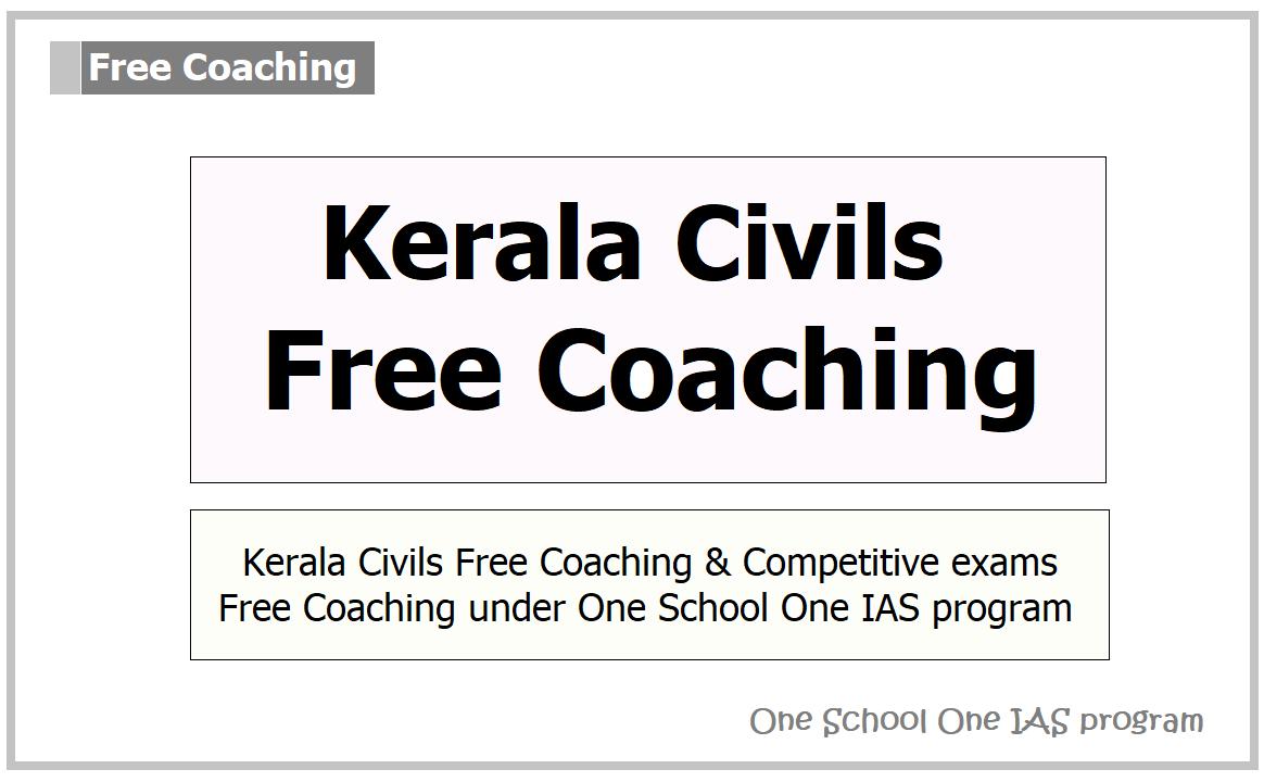 Kerala Civils Free Coaching 2021 under One School One IAS program