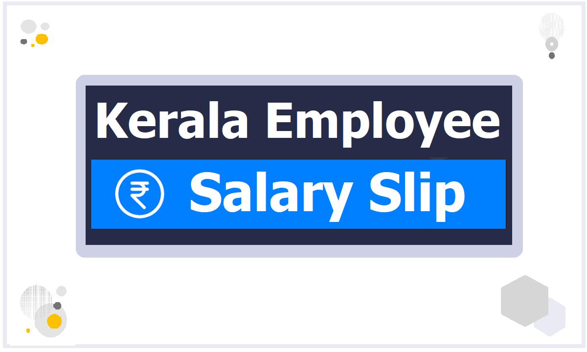 Kerala Employee Salary Slip Download from SPARK Web Portal