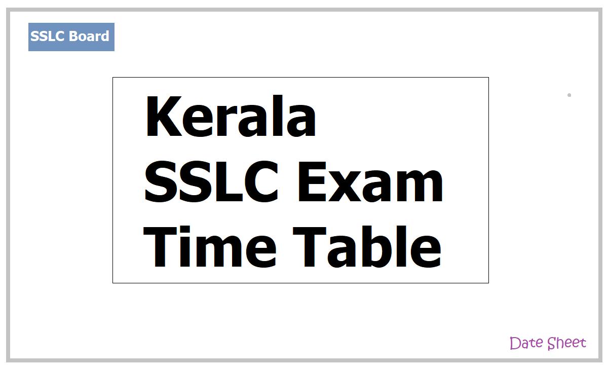 Kerala SSLC Exam Time Table 2021 for Class 10 Exam on Kerala Examination Board website