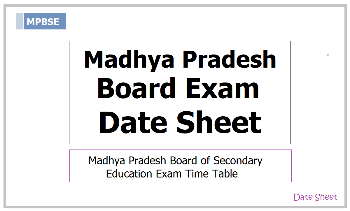 MP Board Exam Date Sheet 2021 for Class 10, Class 12 Exams on MPBSE website