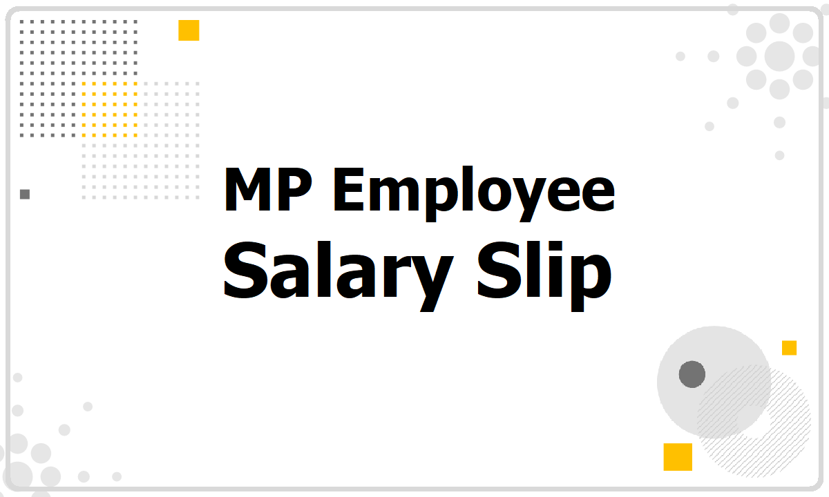 MP Employee Salary Slip 2021 download from IFMS Pay Slip report website