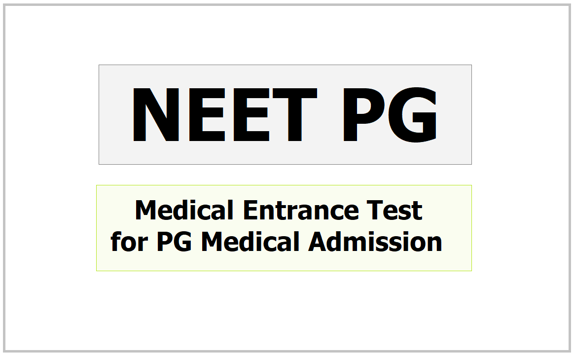 NEET PG Medical Entrance Test for MD, MS, PG Admissions