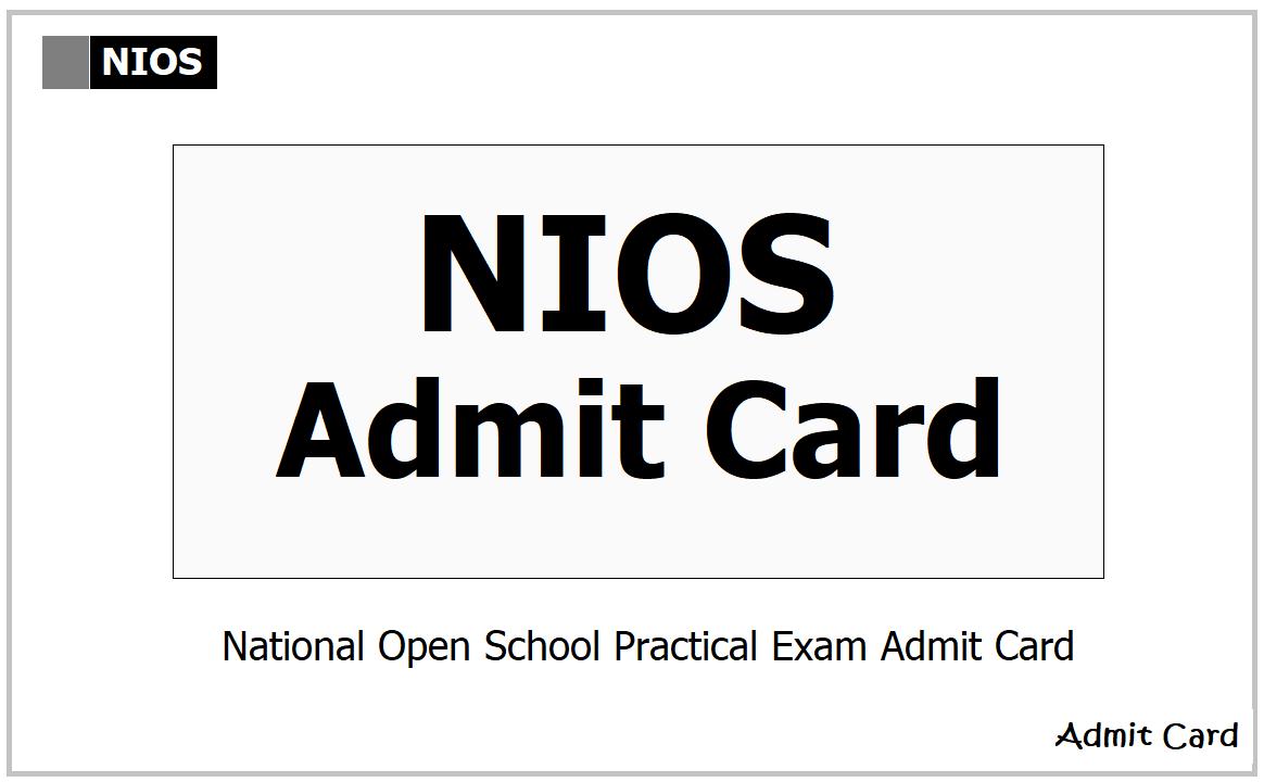 NIOS Admit Card 2021 for Class 10 & 12 Practical Exams