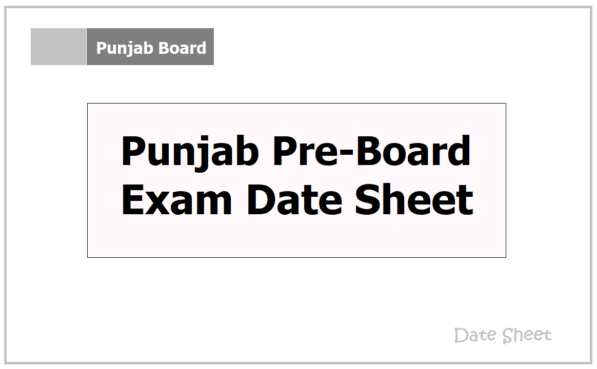 Punjab Pre-Board Exam Date sheet 2021