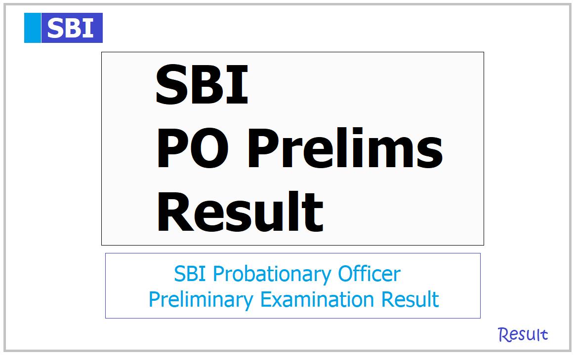 SBI PO Prelims Result 2021: Probationary Officer Preliminary exam result released