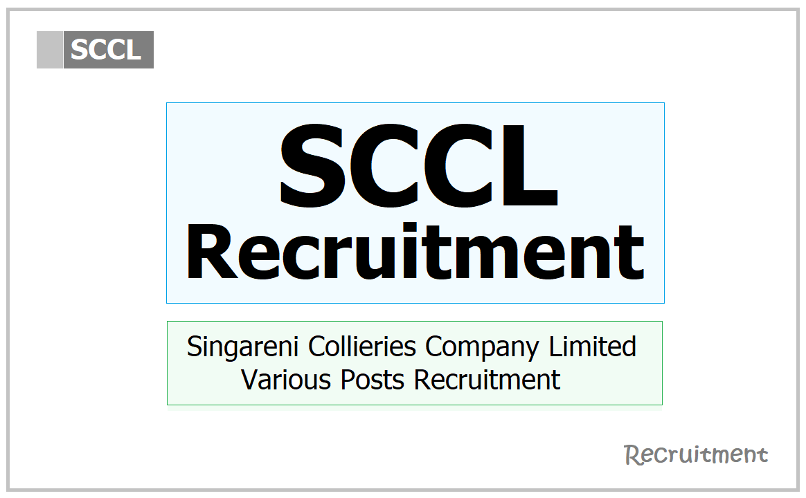 SCCL Recruitment 2021, Apply for Singareni Collieries Various Posts