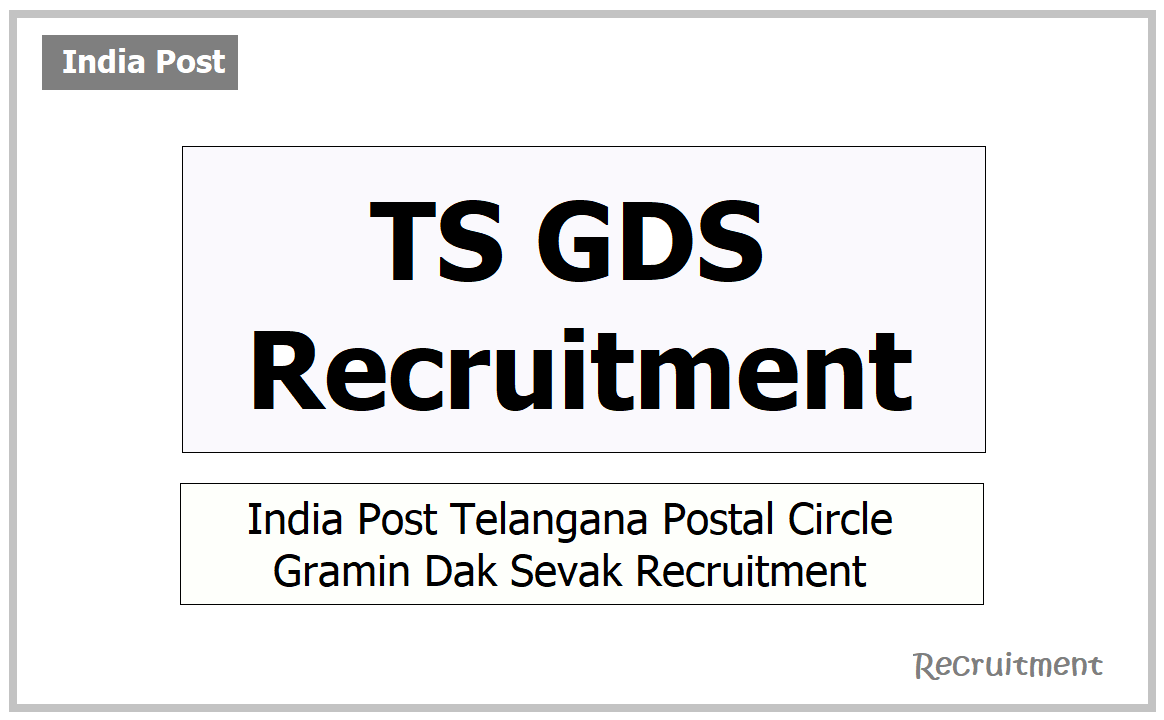 TS GDS Recruitment 2021, Apply for India Post Gramin Dak Sevak Web Portal