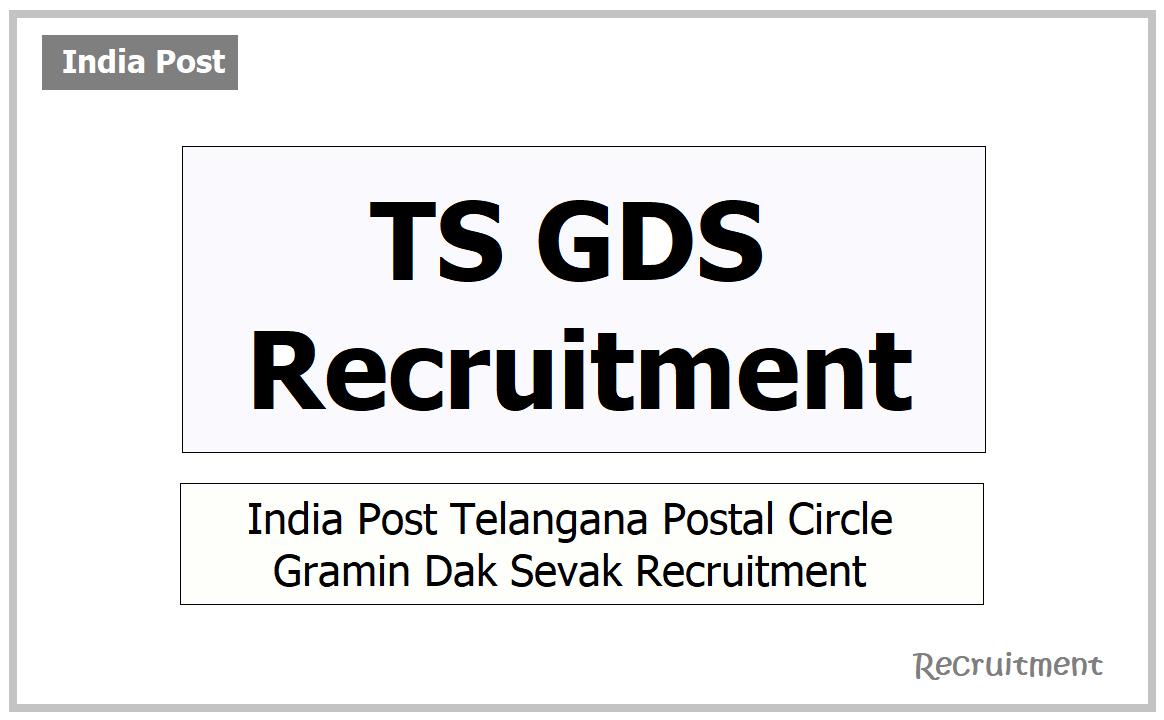 TS GDS Recruitment 2021, Apply for India Post Gramin Dak Sevak Web Portal