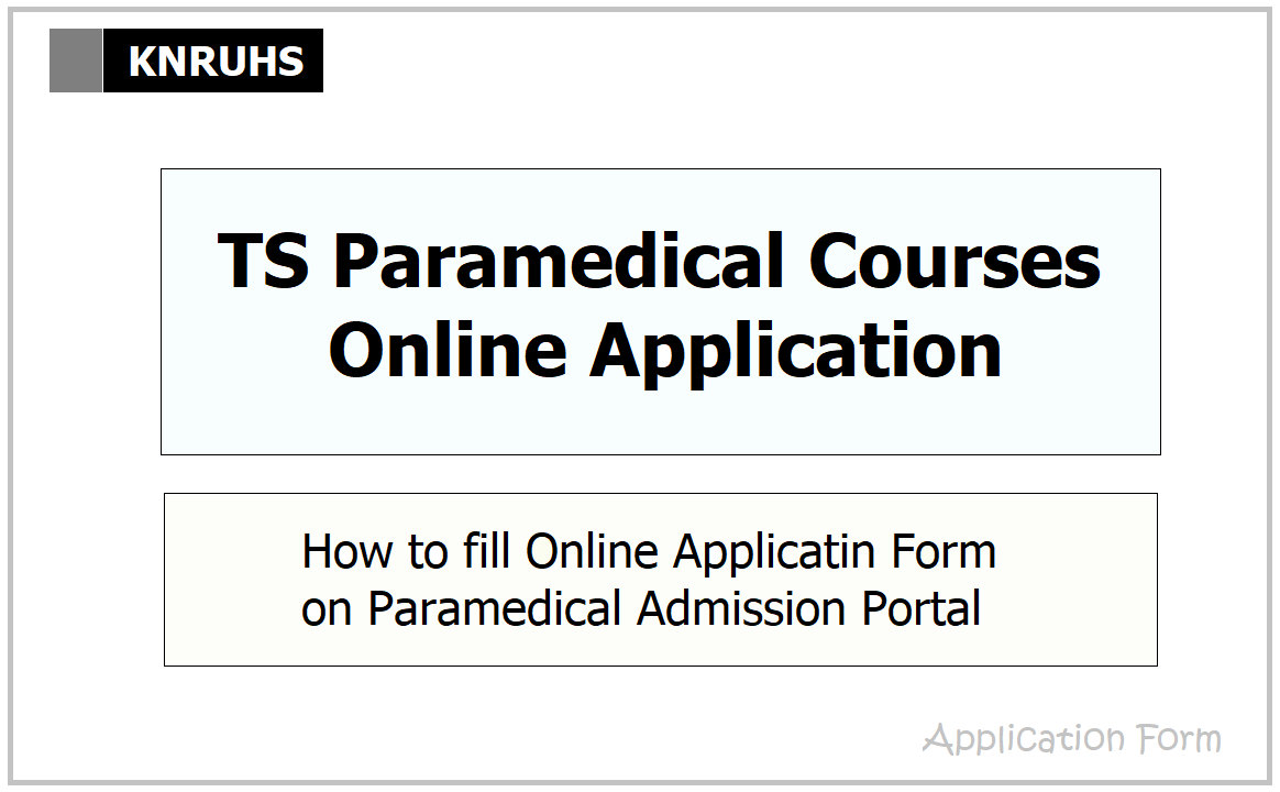 TS Paramedical Courses Online Application 2021 & How to fill on Admission Portal