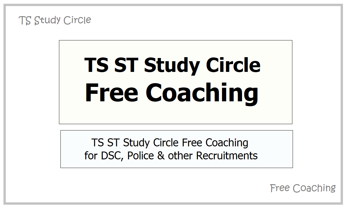 TS ST Study Circle Free Coaching 2021 for DSC, Police and other Recruitment Exams