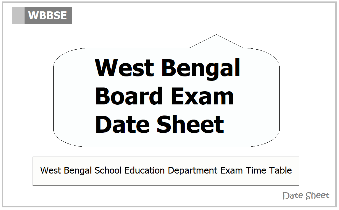 West Bengal Board Exam Date Sheet 2021 for Class 10, Class 12 Examination on 'wbsed.gov.in'