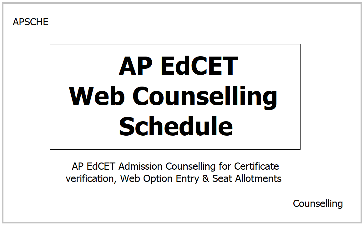 AP EdCET Web Counselling Schedule 2021 for Certificate verification, Web Option Entry & Seat Allotments