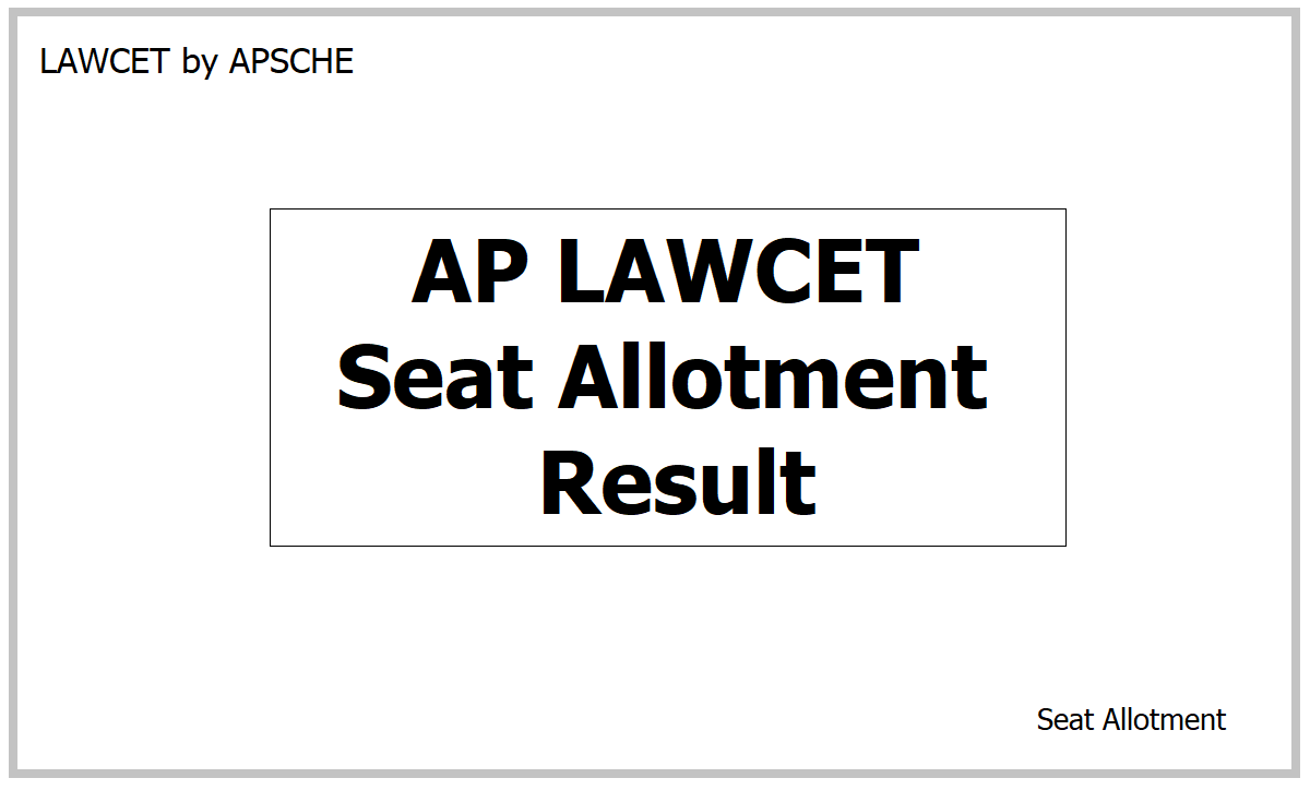 AP LAWCET Seat Allotment Result 2021 & Seat Allotment Order Download