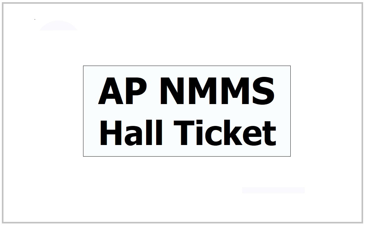 AP NMMS Hall Ticket 2021 Download for AP NMMS Exam