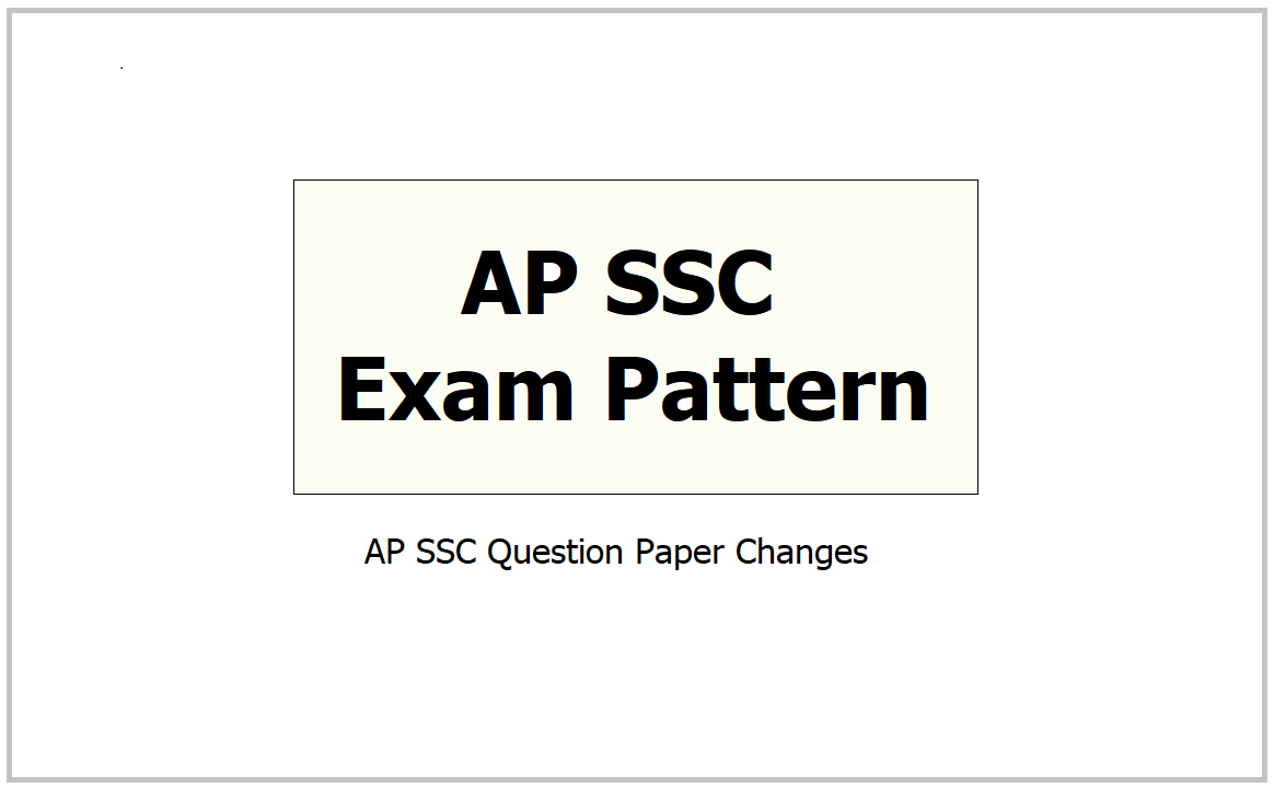 AP SSC Exam Pattern 2021 and Question Paper Changes