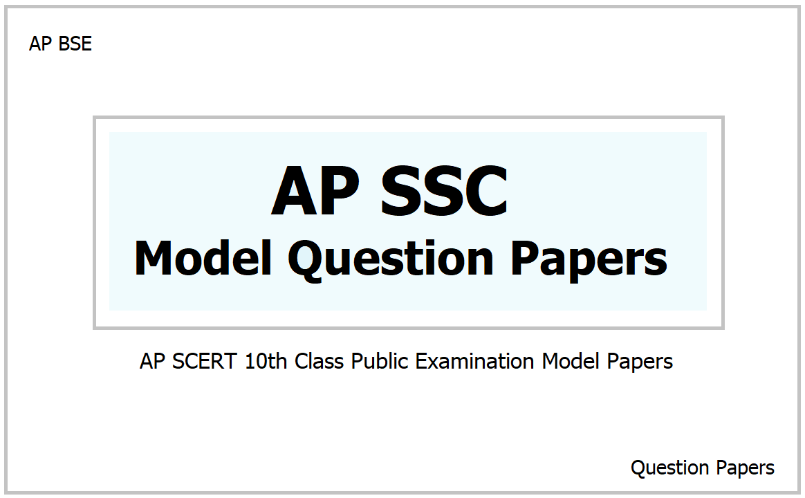 AP SSC Model Question Papers 2021 for Class 10 Examination with reduced syllabus
