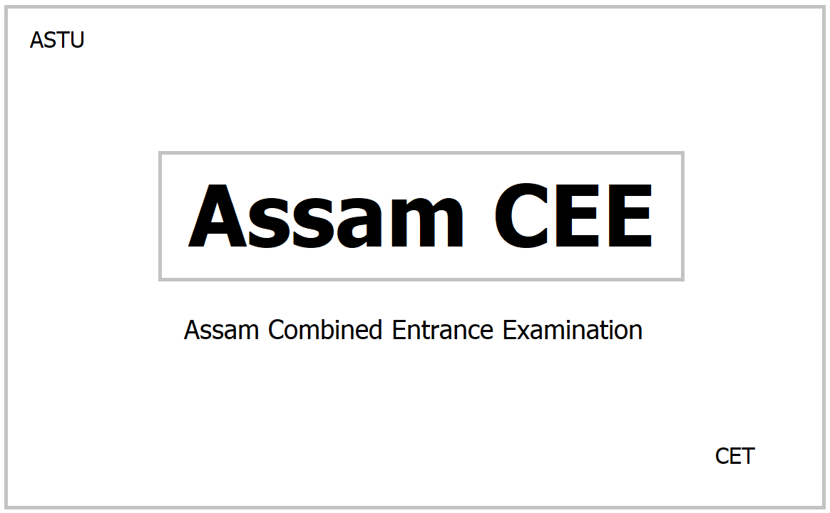 Assam CEE 2021, Apply for Combined Entrance Examination
