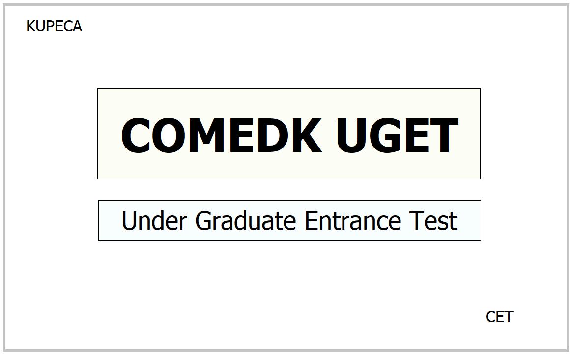 COMEDK UGET 2021, Apply for Under Graduate Entrance Test