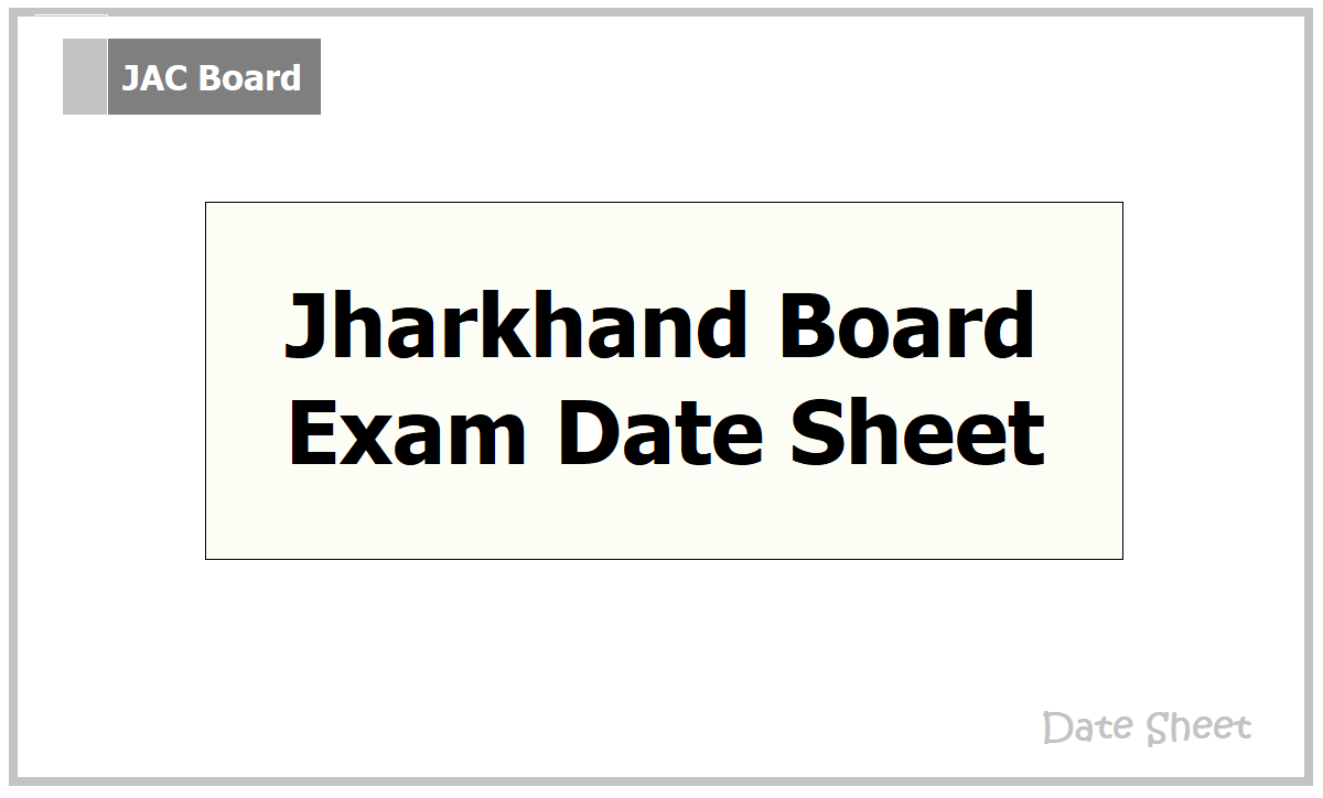 Jharkhand Board Exam Date Sheet 2021