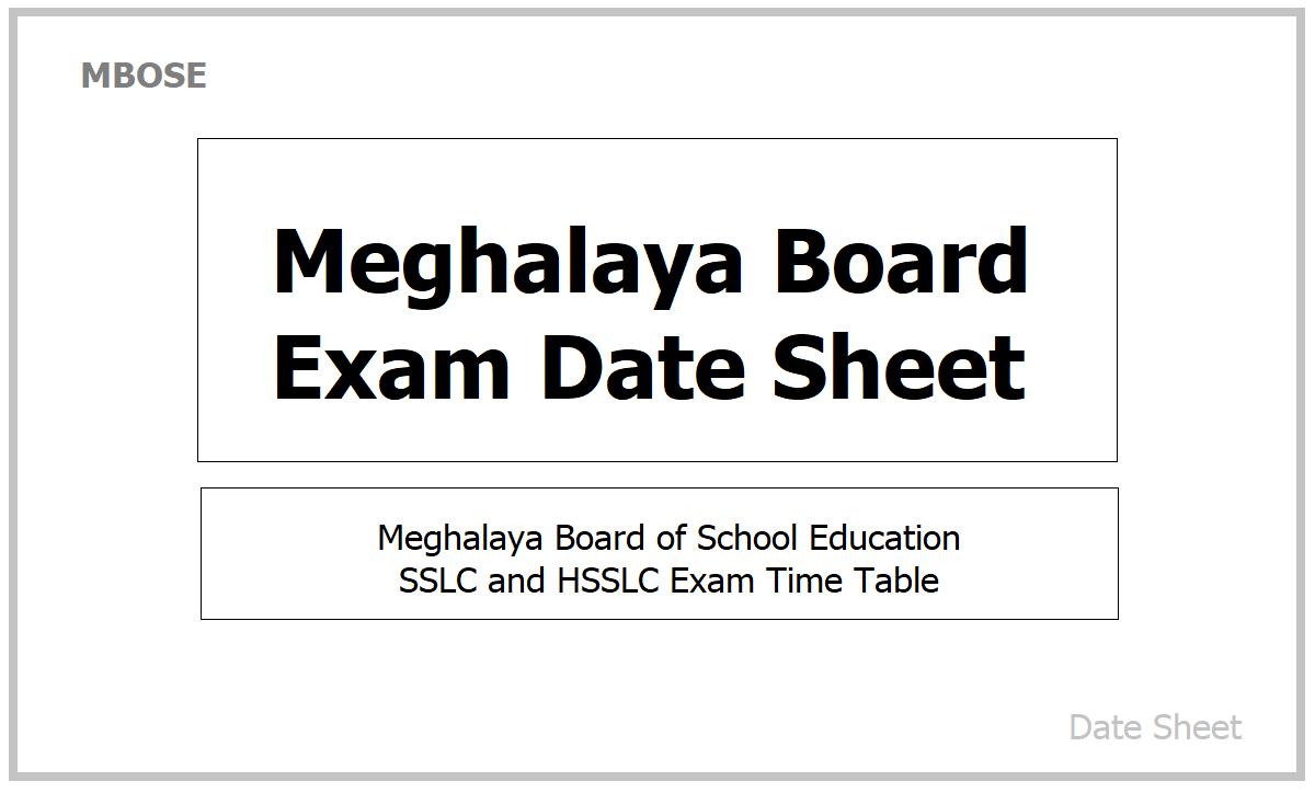 Meghalaya Board Exam Date Sheet 2021
