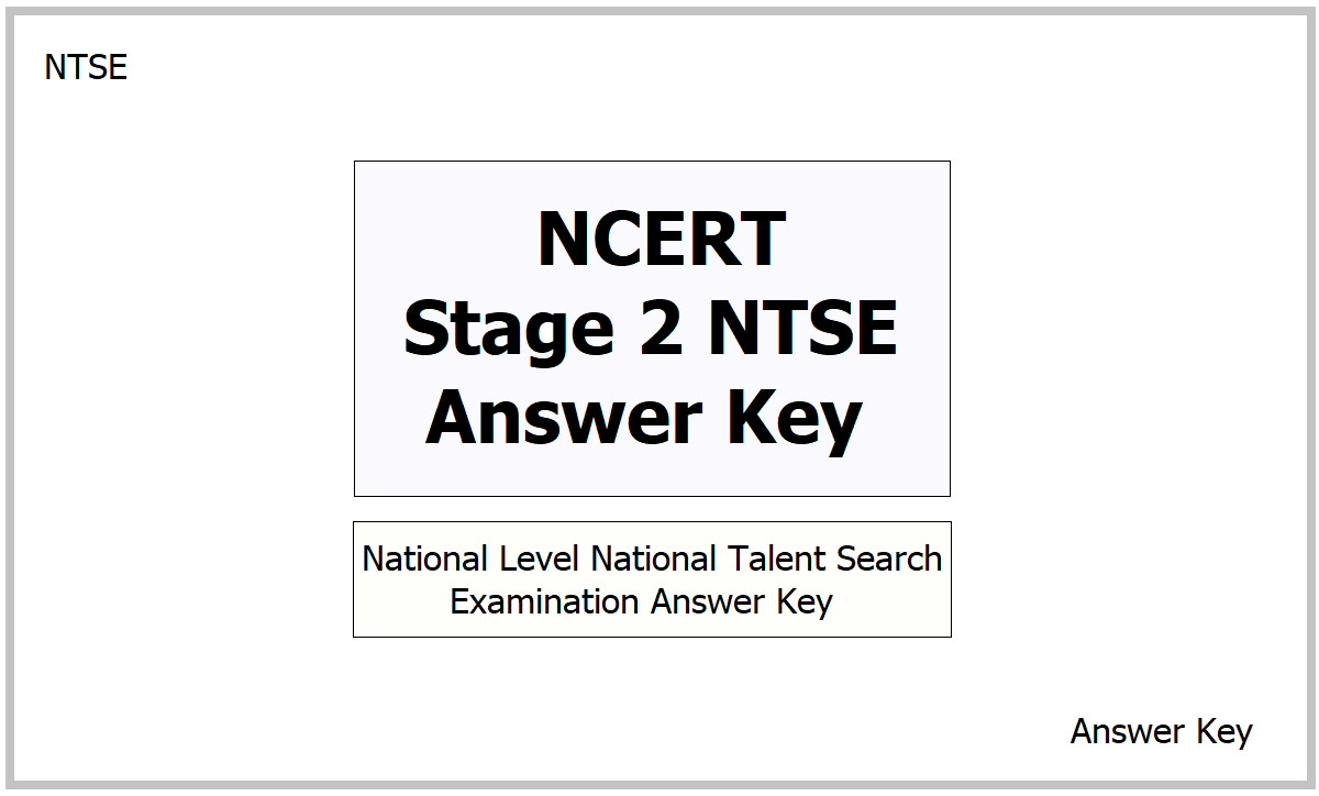 NCERT Stage 2 NTSE Answer Key