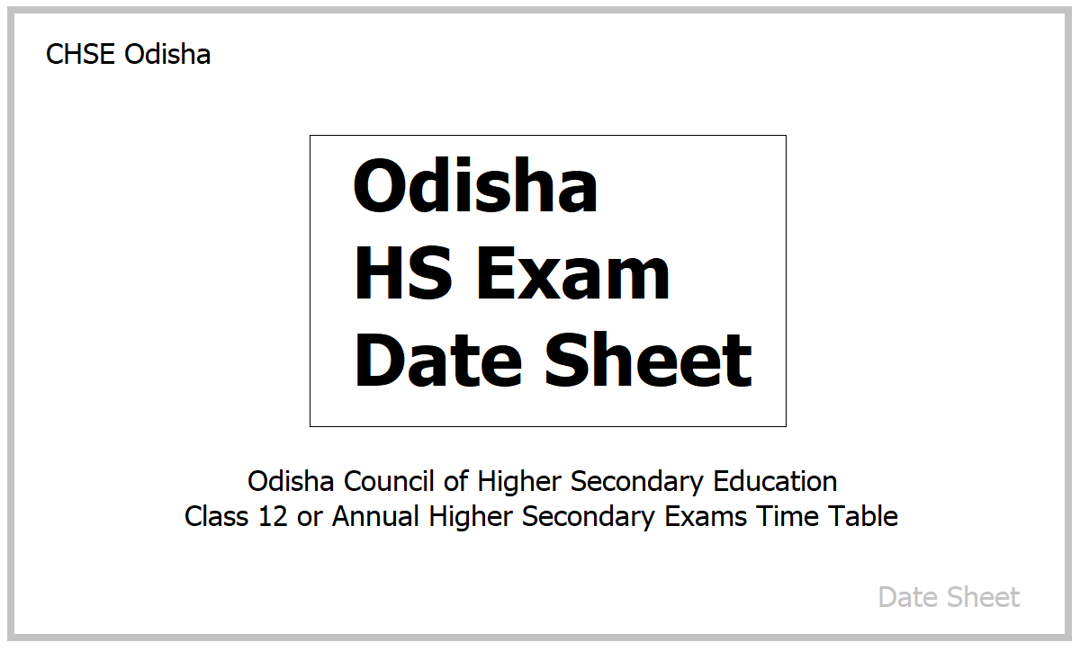 Odisha HS Exam Date Sheet 2021