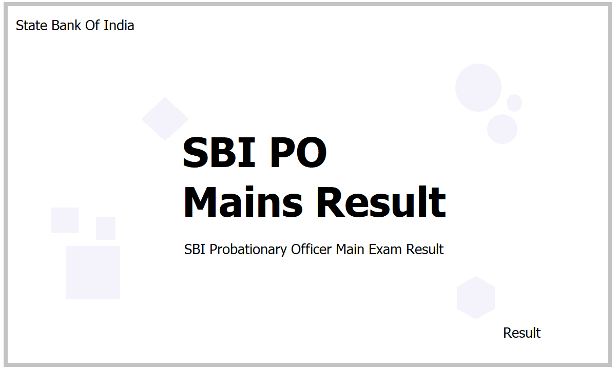 SBI PO Mains Result 2021