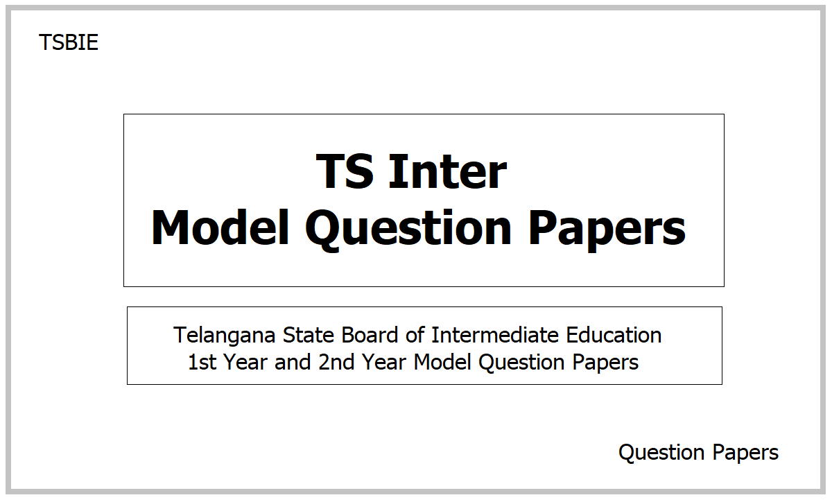 TS Inter Model Question Papers 2021