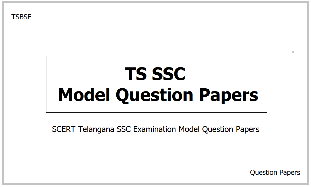 TS SSC Model Question Papers 2021 for Class 10 Examination