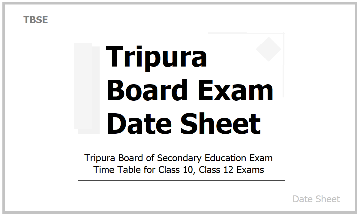 Tripura Board Exam Date Sheet 2021