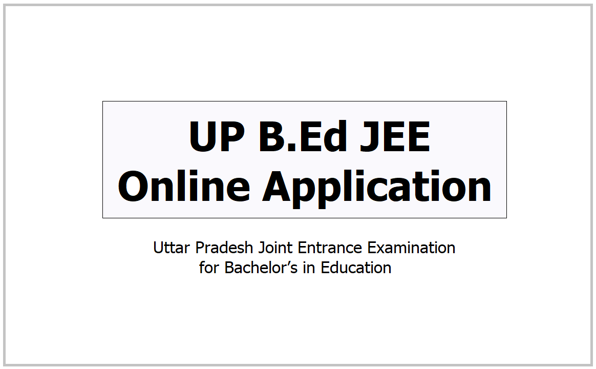 UP B.Ed JEE Online Application 2021