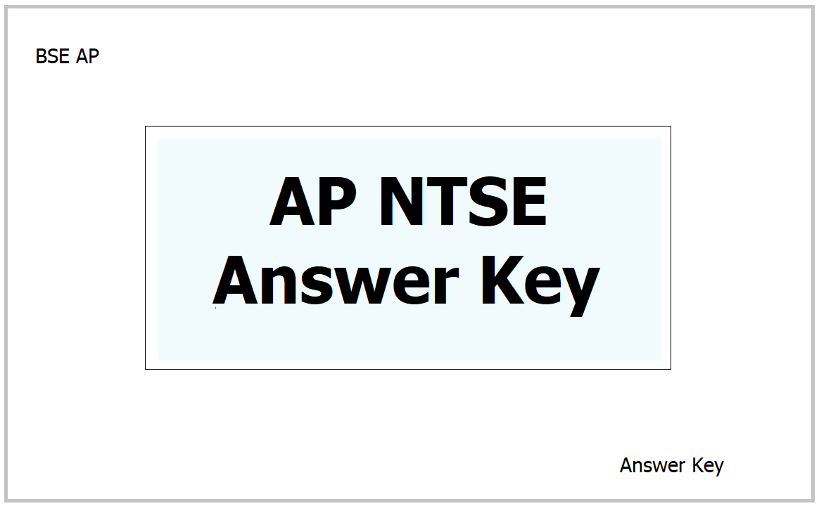 AP NTSE Answer Key 2021 download & raise objections at bse.ap.gov.in