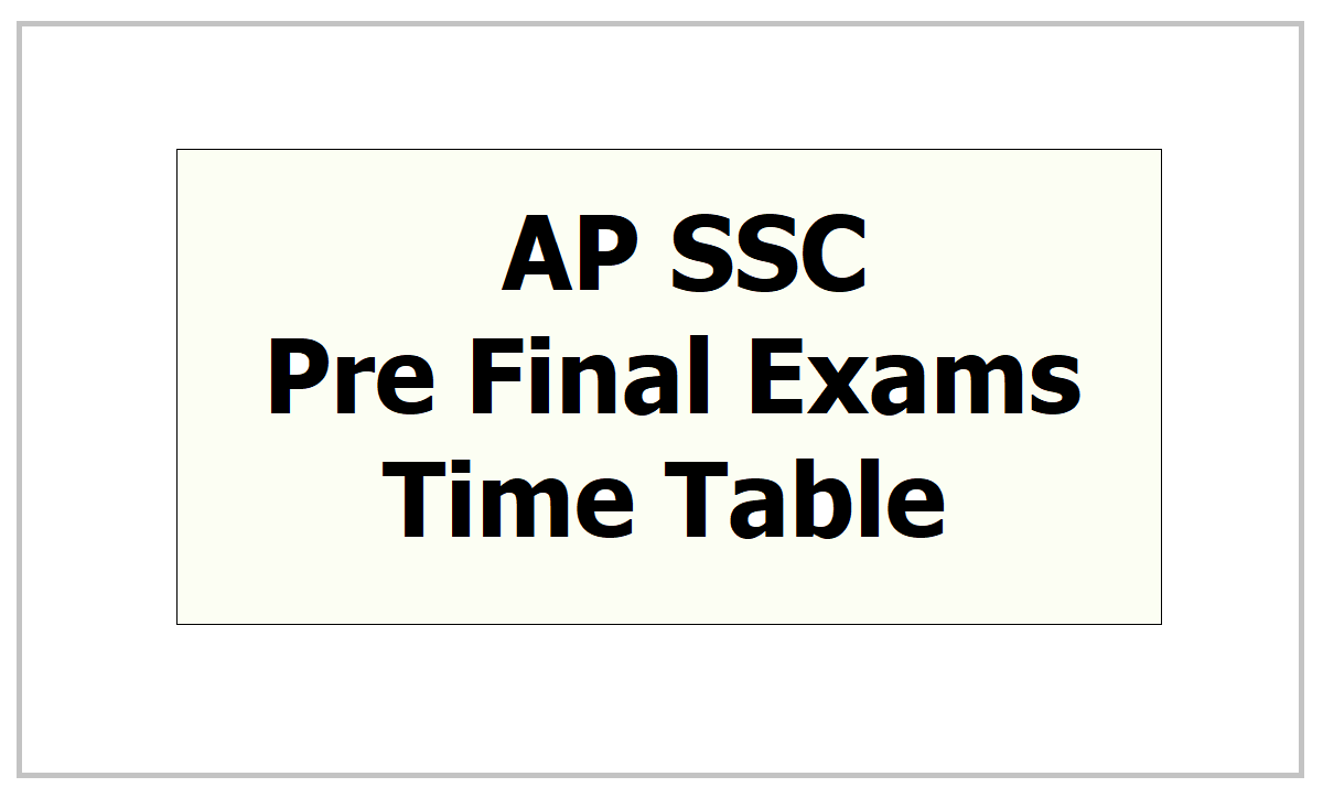 AP SSC Pre Final Exams Time Table 2021 download from bse.ap.gov.in