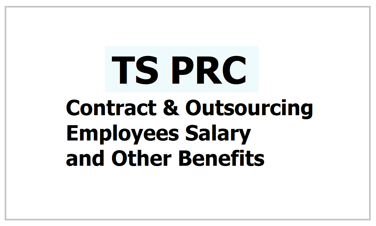 Contract and Outsourcing Employees Salary Hike and Other benefits