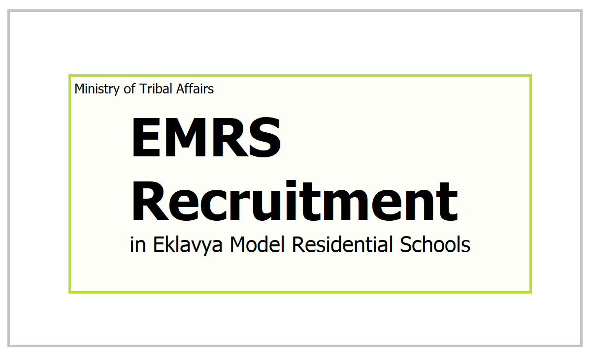 EMRS Recruitment 2021 for Principal, Vice Principal, PGT and TGT posts in Eklavya Model Residential Schools