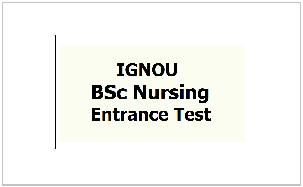 IGNOU BSc Nursing Entrance Test 2021, Apply online