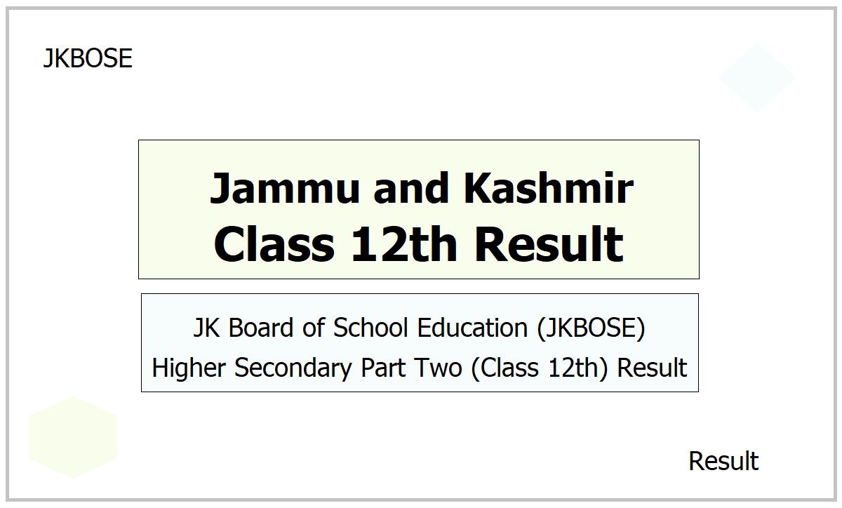 JKBOSE Kashmir Class 12th Result 2021