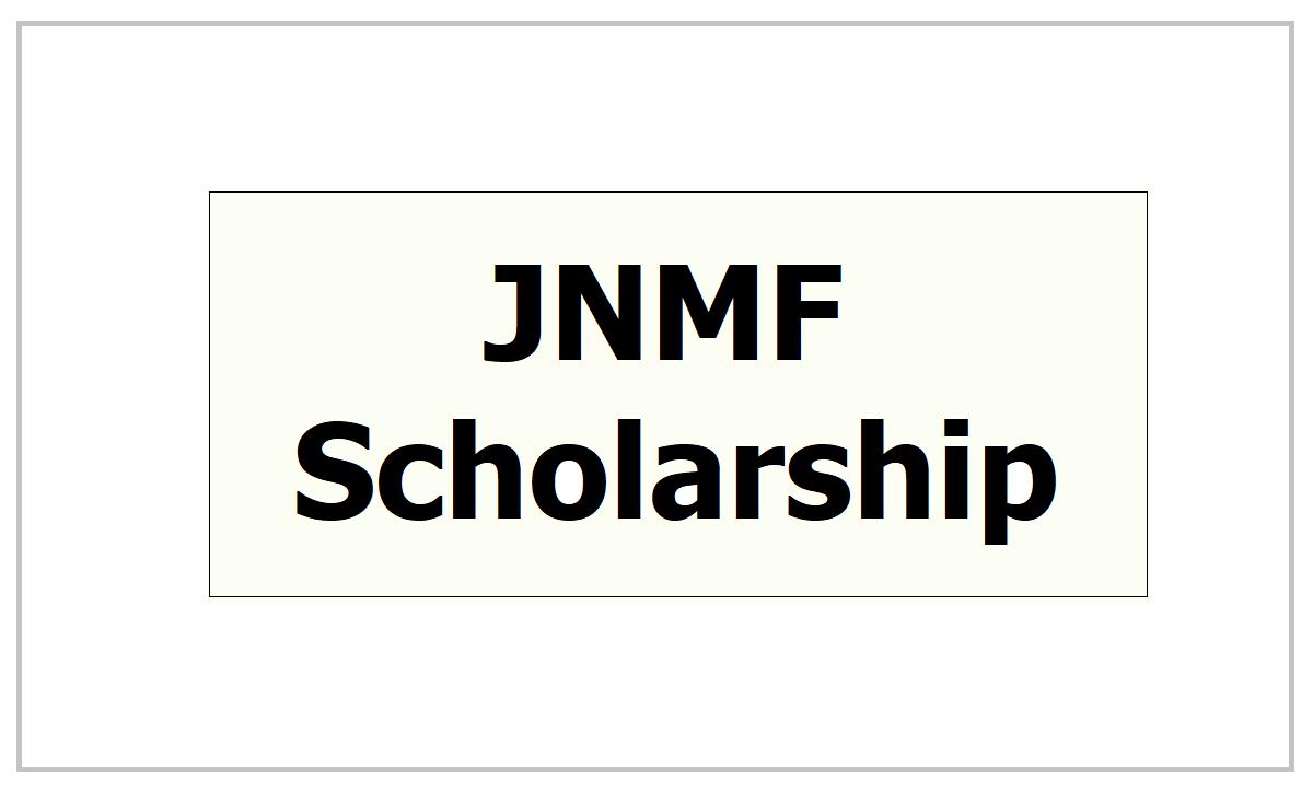 JNMF Scholarship 2021, Apply at Jawaharlal Nehru Memorial Fund website