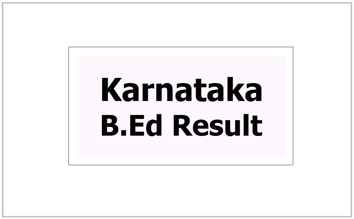 Karnataka B.Ed result 2021