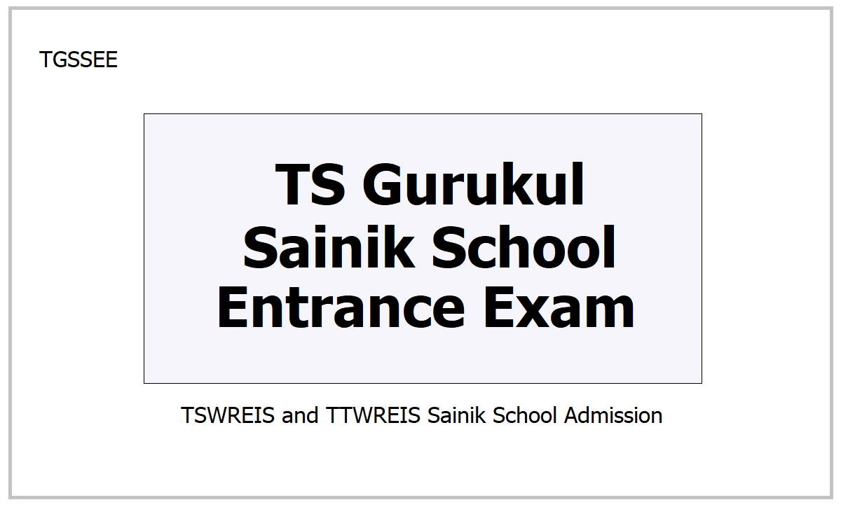 TS Gurukul Sainik School Entrance Exam 2021